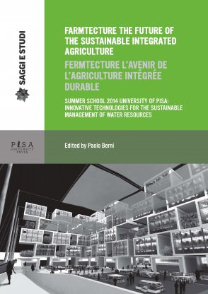 Farmtecture the future of the sustainable integrated agriculture/Farmtecture l'avenir de l'agricolture intégrée durable