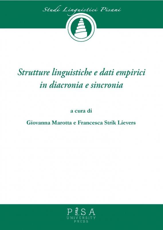 Strutture linguistiche e dati empirici in diacronia e sincronia