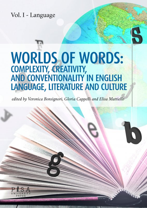 Worlds of words: complexity,  creativity, and conventionality in english language, literature and culture