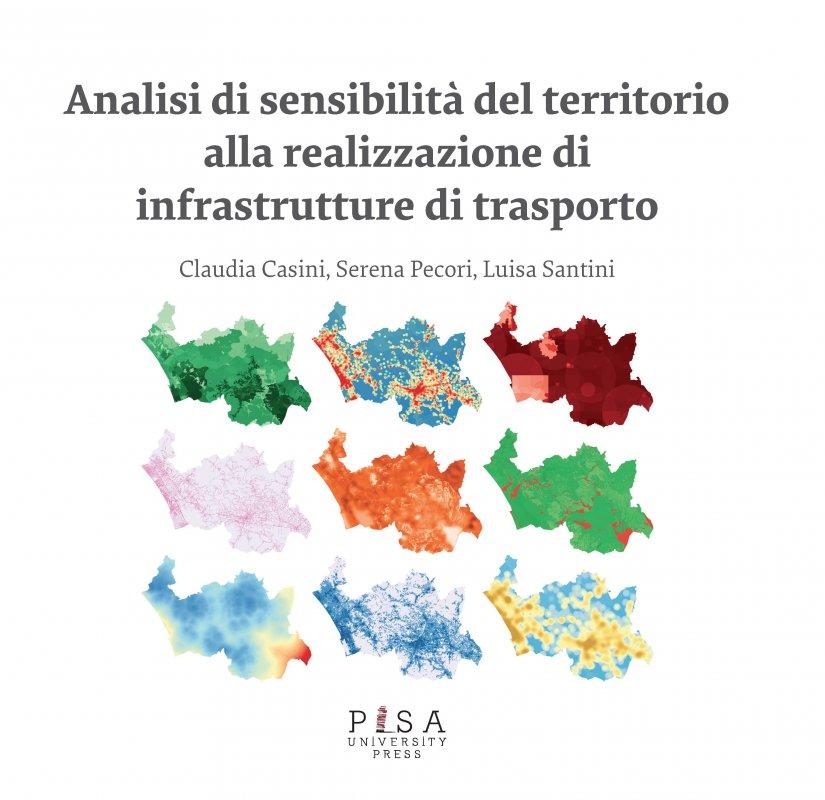 Analisi di sensibilità del territorio alla realizzazione di infrastrutture di trasporto