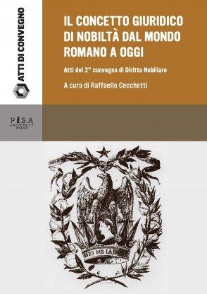 Il concetto giuridico di nobiltà dal mondo romano ad oggi