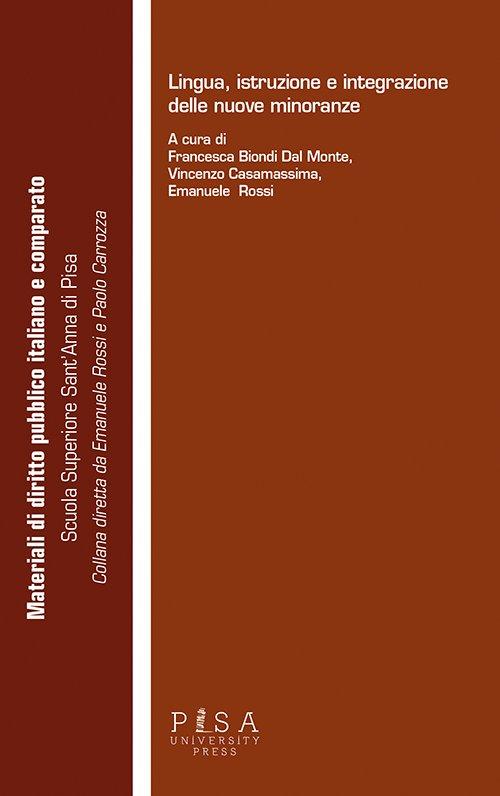 Lingua, istruzione e integrazione delle nuove minoranze