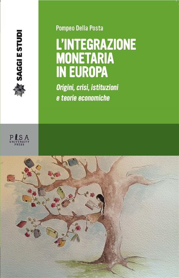L'integrazione monetaria in Europea