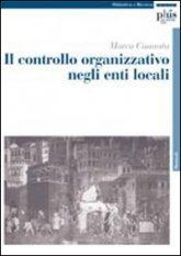 Il controllo organizzativo negli enti locali